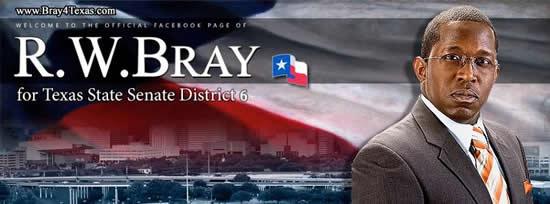 R.W. Bray for Texas State Senate District 6