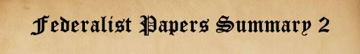 Federalist Paper 2 Summary