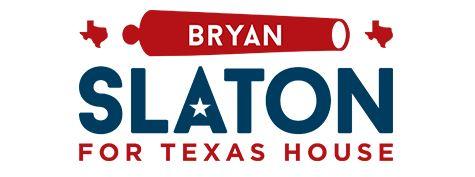 Bryan Slaton for Texas House