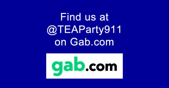 Find us @TEAParty911 on Gab.com!