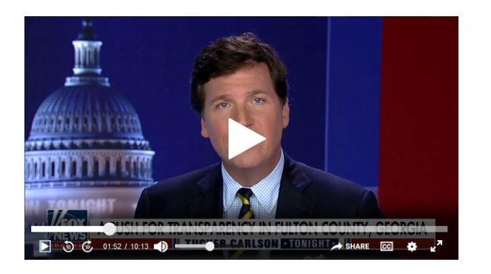 Tucker Carlson on Georgia Voter Fraud
